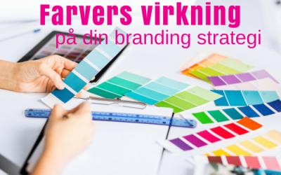 Farvers virkning på din branding strategi